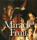 Cover image for Miracle Fruit (paperback) by Moyra Donaldson