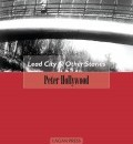 Cover image for Lead City and Other Stories by Peter Hollywood