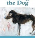 Cover image for Reading the Dog by Maria McManus