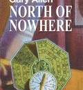Cover image for North of Nowhere by Gary Allen