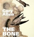 Cover image for The Bone House by Gary Allen
